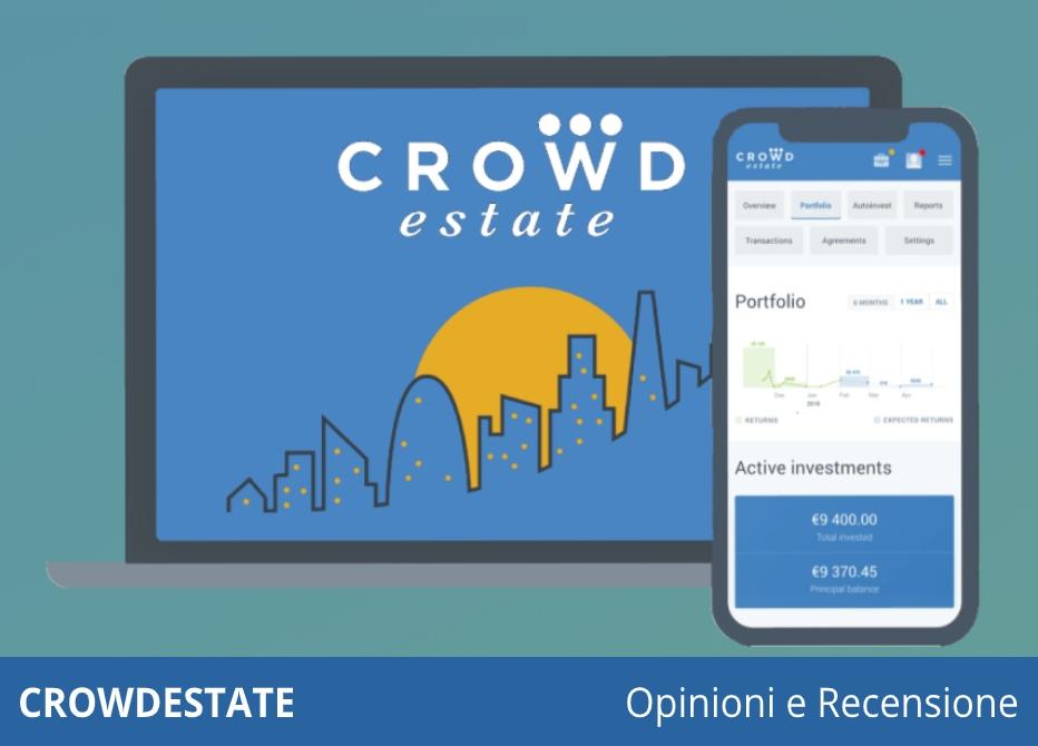 Crowdestate recensione e opinioni: come investire in immobili